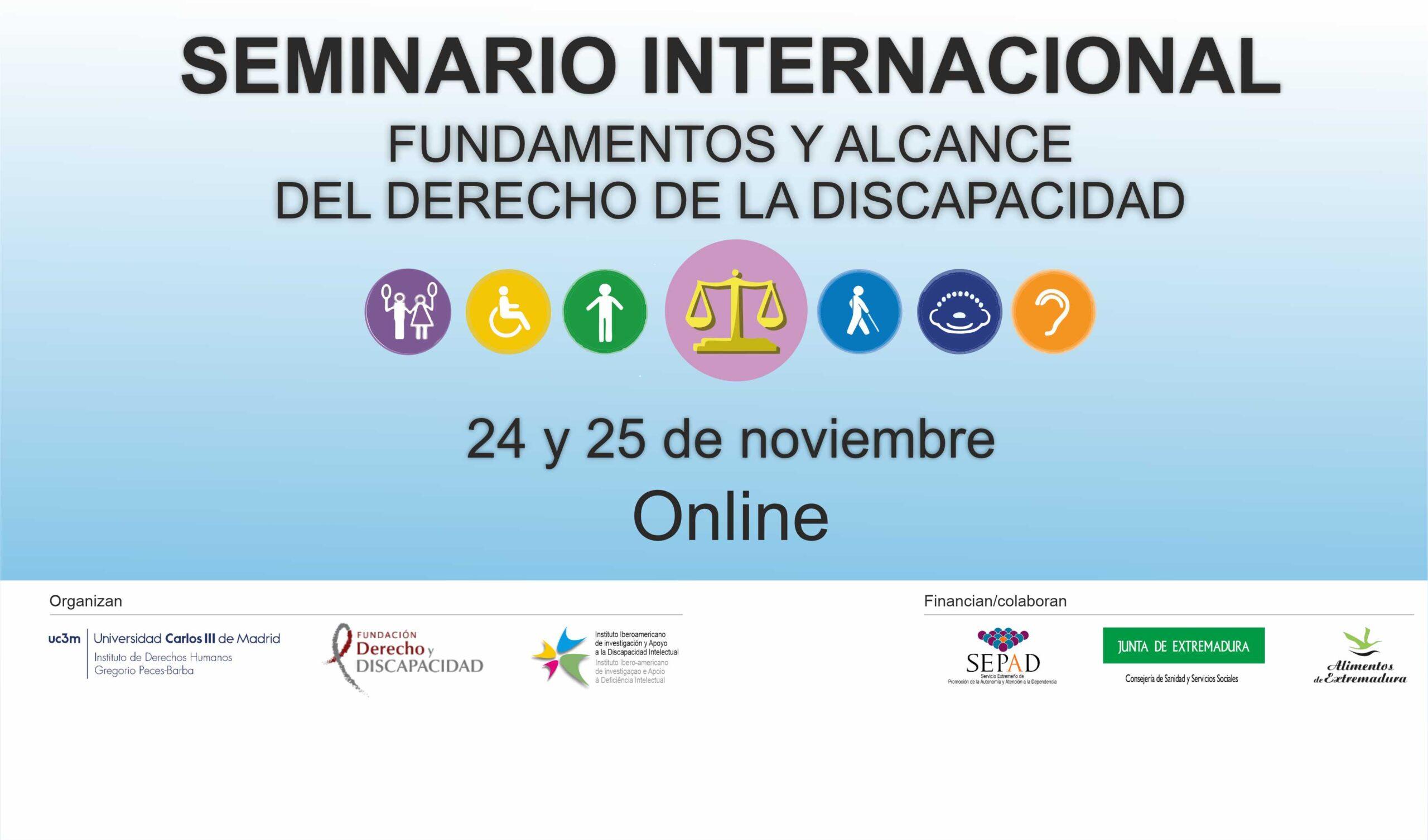 SEMINARIO INTERNACIONAL «FUNDAMENTOS Y ALCANCE DEL DERECHO DE LA DISCAPACIDAD».